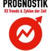 Prognostik 03: Trends & Zyklen der Zeit - Christof Niederwieser Cover